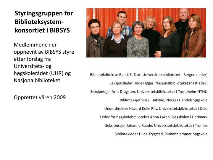 Styringsgruppen for biblioteksystem konsortiet i bibsys