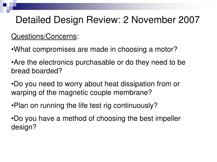 Detailed Design Review: 2 November 2007