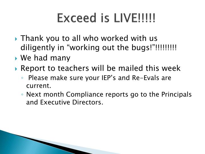 Exceed is live