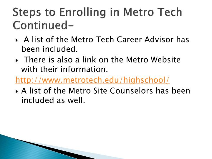 Steps to Enrolling in Metro Tech Continued-
