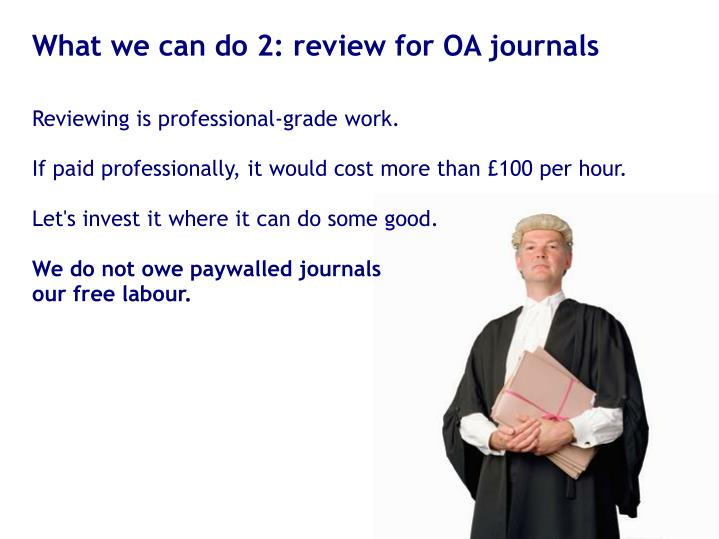 What we can do 2: review for OA journals