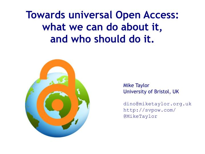 Towards universal Open Access: