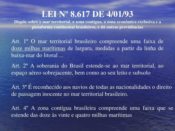 LEI Nº 8.617 DE 4/01/93