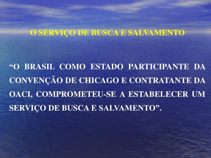 O SERVIÇO DE BUSCA E SALVAMENTO