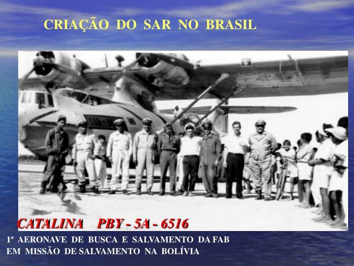 CATALINA    PBY - 5A - 6516