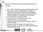 alice am rica latina interconectada con europa