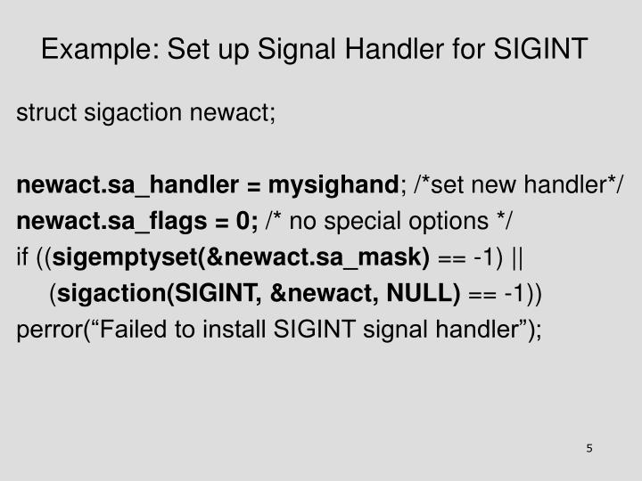 Example: Set up Signal Handler for SIGINT