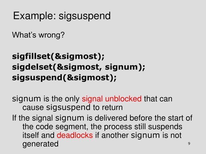 Example: sigsuspend