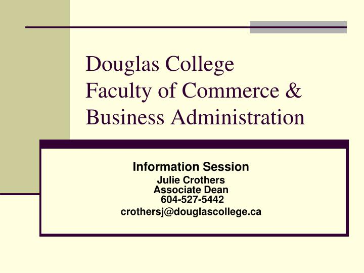 Douglas college faculty of commerce business administration