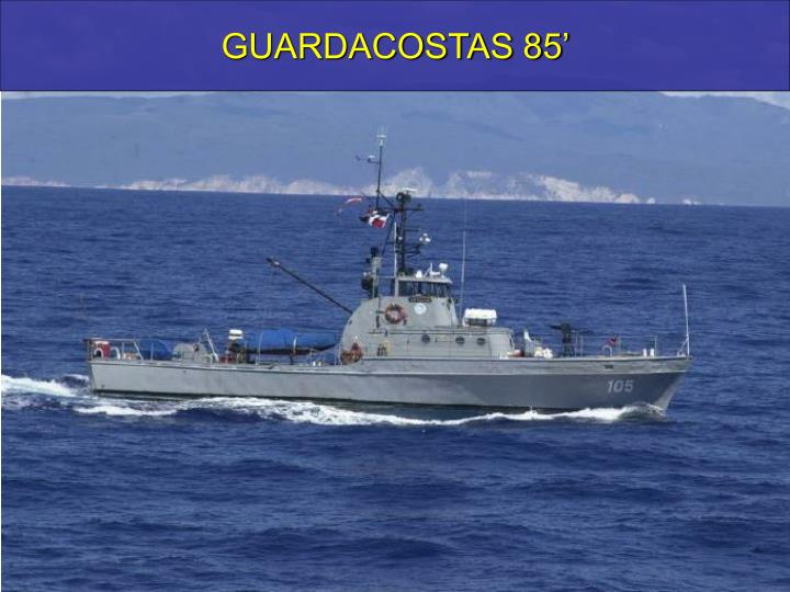 GUARDACOSTAS 85'
