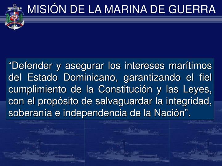 MISIÓN DE LA MARINA DE GUERRA