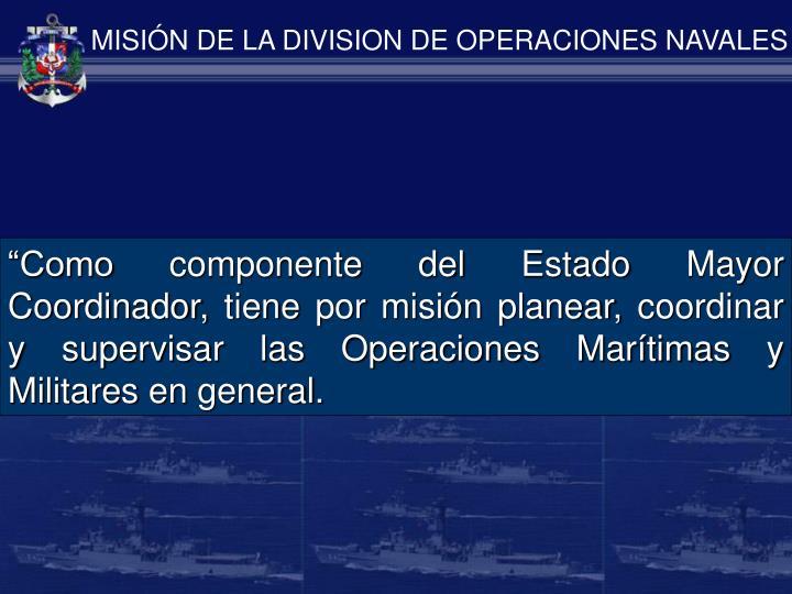 MISIÓN DE LA DIVISION DE OPERACIONES NAVALES