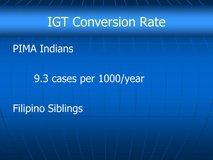 IGT Conversion Rate