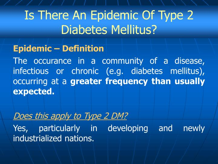 Is There An Epidemic Of Type 2 Diabetes Mellitus?