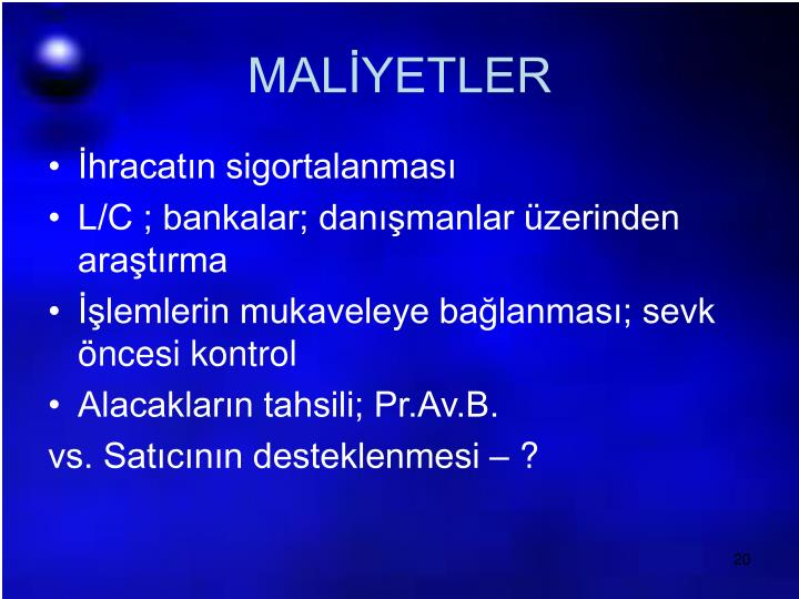 MALİYETLER