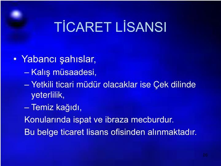 TİCARET LİSANSI