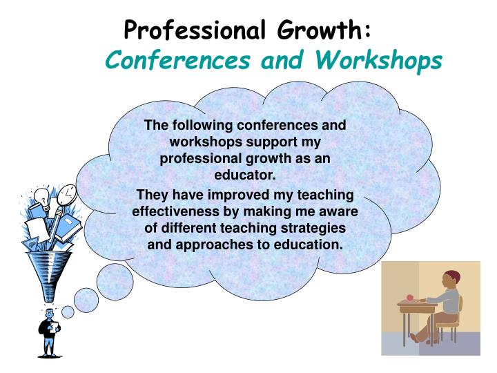 Professional growth conferences and workshops