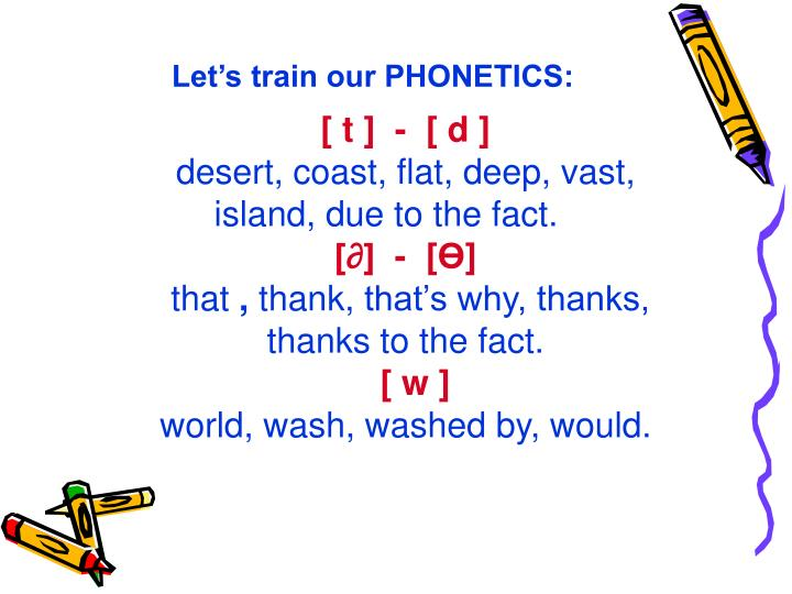 Let's train our PHONETICS: