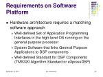 requirements on software platform