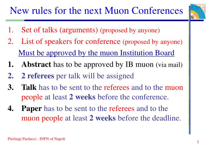 New rules for the next muon conferences1
