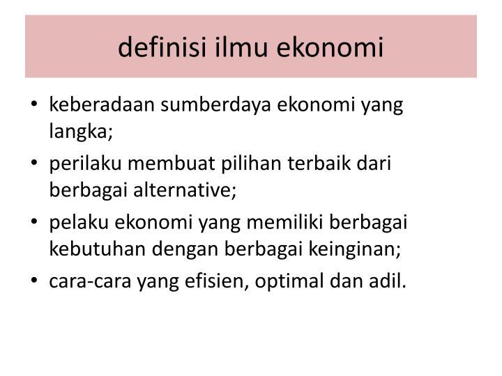 Definisi ilmu ekonomi1