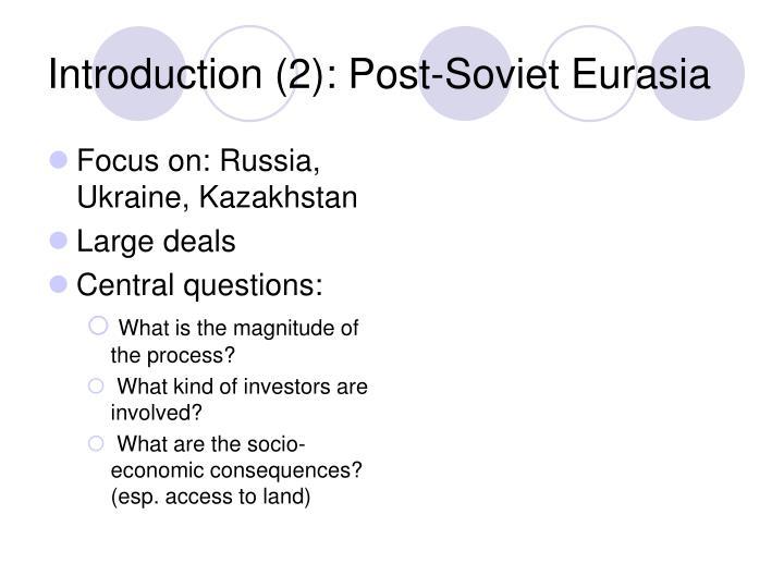 Introduction 2 post soviet eurasia