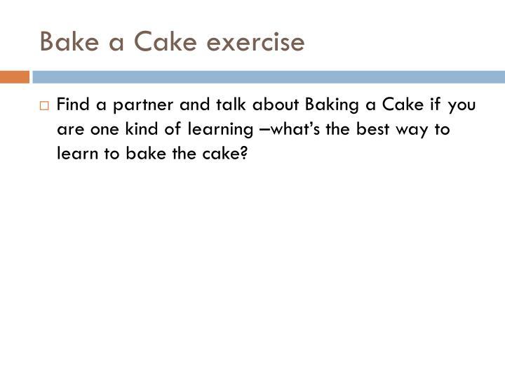 Bake a Cake exercise