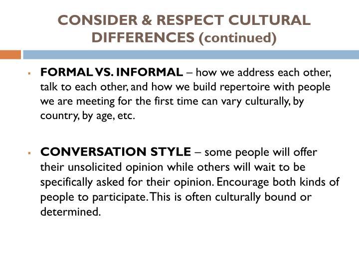 CONSIDER & RESPECT CULTURAL