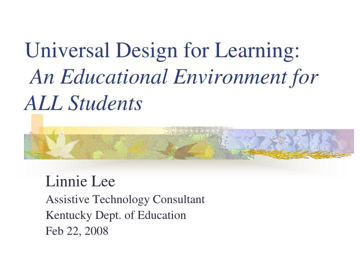 universal design for learning an educational environment for all students n.