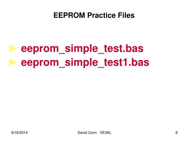 EEPROM Practice Files