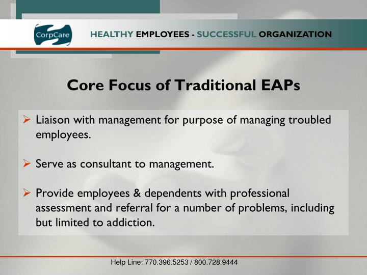 Core Focus of Traditional EAPs