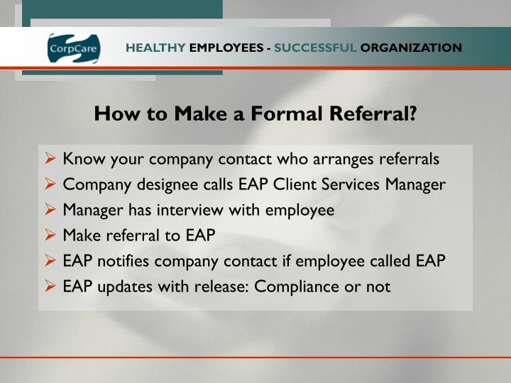How to Make a Formal Referral?