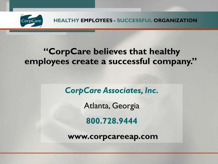 """CorpCare believes that healthy employees create a successful company."""