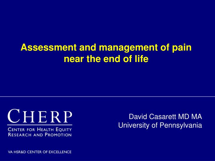 assessment and management of pain near the end of life n.