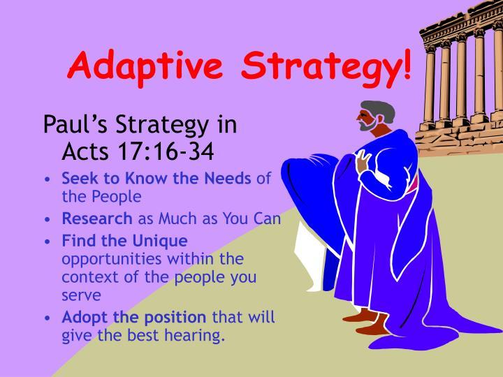 Adaptive Strategy!