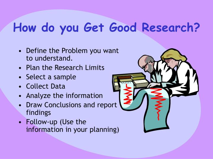 How do you Get Good Research?