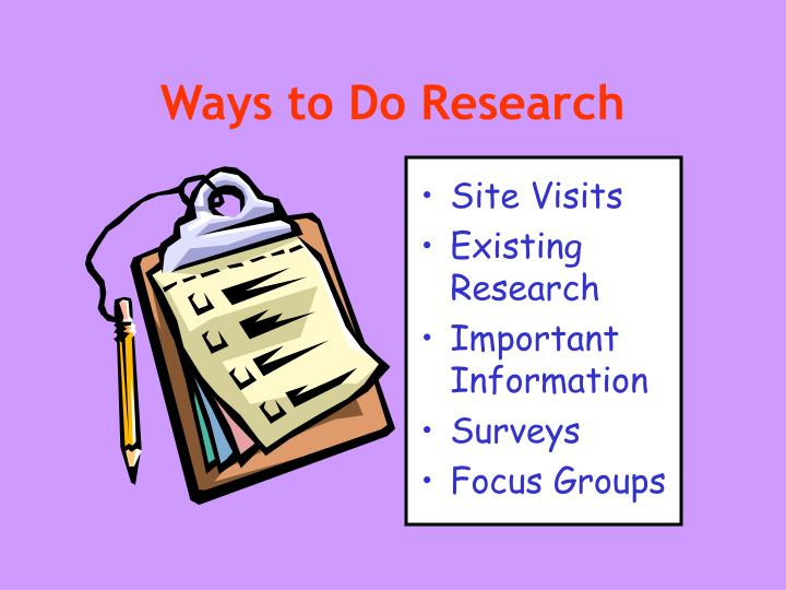 Ways to Do Research