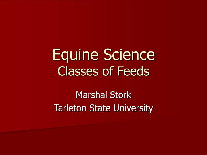 equine science classes of feeds n.
