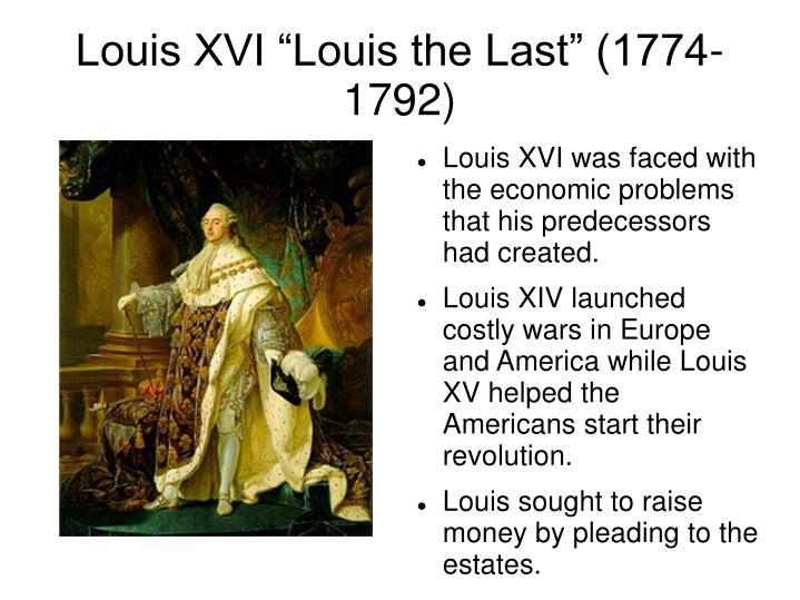 "Louis XVI ""Louis the Last"" (1774-1792)"