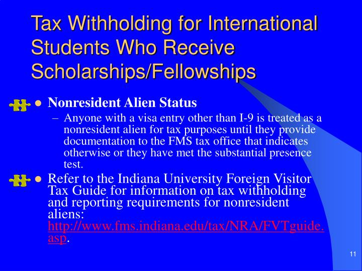 Tax Withholding for International Students Who Receive Scholarships/Fellowships