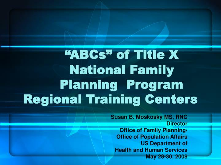 abcs of title x national family planning program regional training centers n.