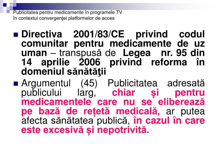 Publicitatea pentru medicamente n programele tv n contextul convergen ei platformelor de acces2