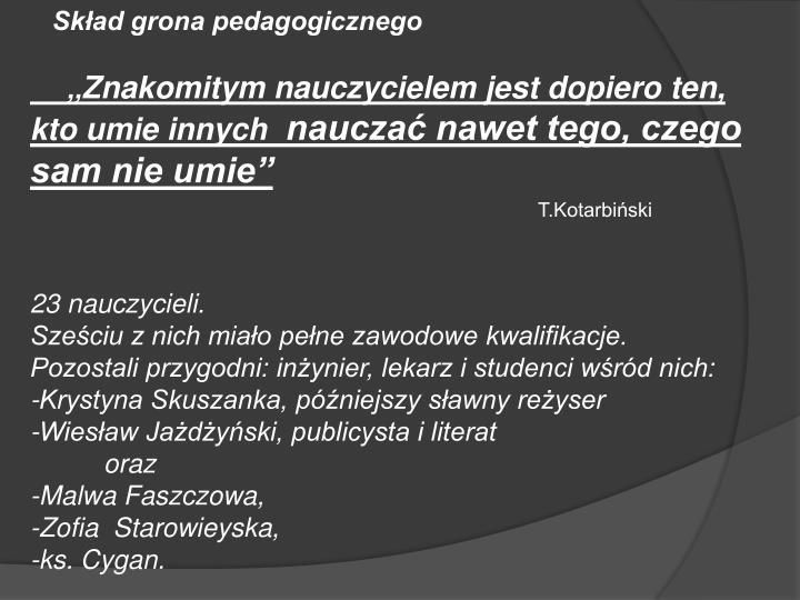 Skład grona pedagogicznego