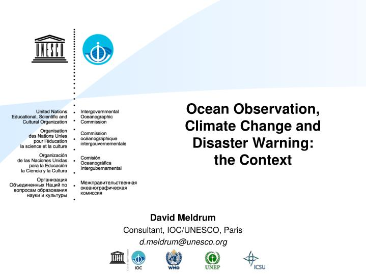 Ocean observation climate change and disaster warning the context