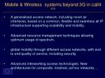 mobile wireless systems beyond 3g in call4 2 3