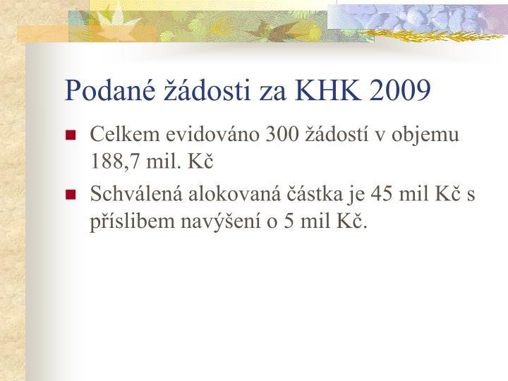 Podané žádosti za KHK 2009