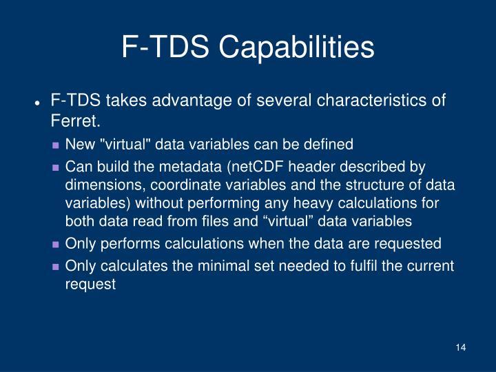 F-TDS Capabilities