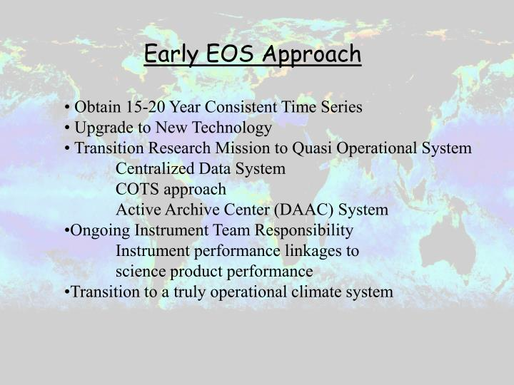Early EOS Approach