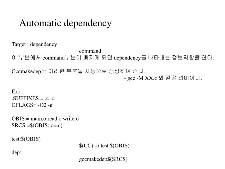 Automatic dependency