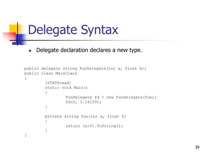 Delegate Syntax